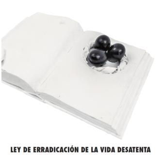 """Catálogo """"Ley de erradicación de la vida desatenta"""""""