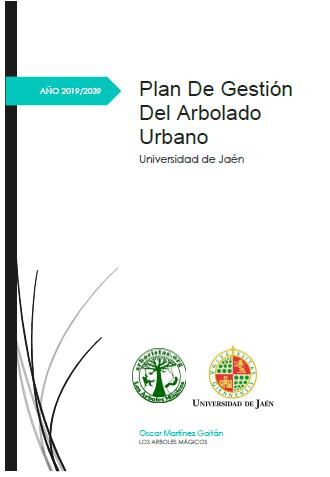 Plan de Gestión del Arbolado de la Universidad de Jaén